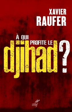 À qui profite le djihad ?