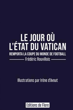 Le jour où l'État du Vatican remporta la coupe du monde de football