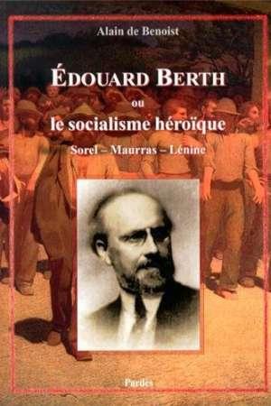 Édouard Berth ou le socialisme héroïque