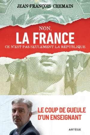Non, la France ce n'est pas seulement la République !