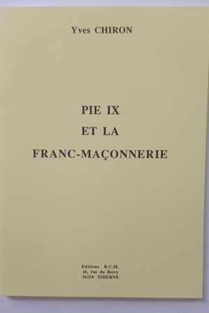 Pie IX et la franc-maçonnerie