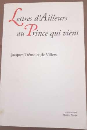 Lettres d'Ailleurs au Prince qui vient