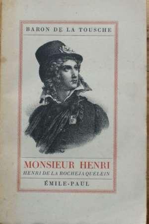 Monsieur Henri – Henri de la Rochejaquelein