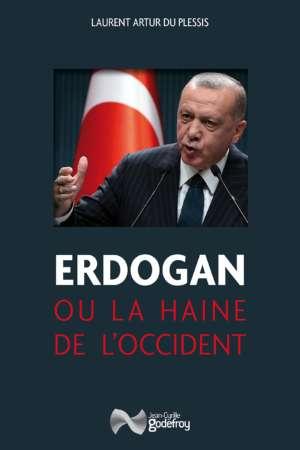 Erdogan ou la haine de l'Occident