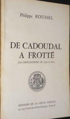 De Cadoudal à Frotté