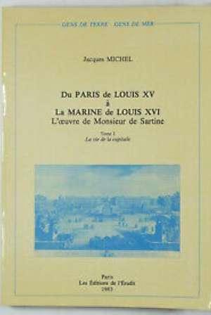 Du Paris de Louis XV à la marine de Louis XVI