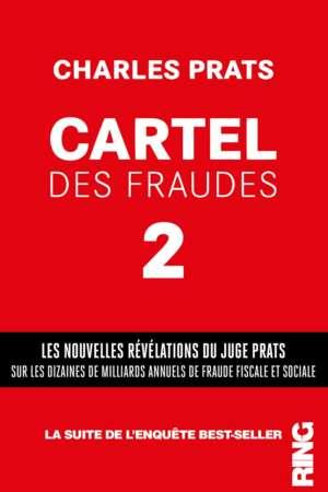 Cartel des fraudes – tome 2